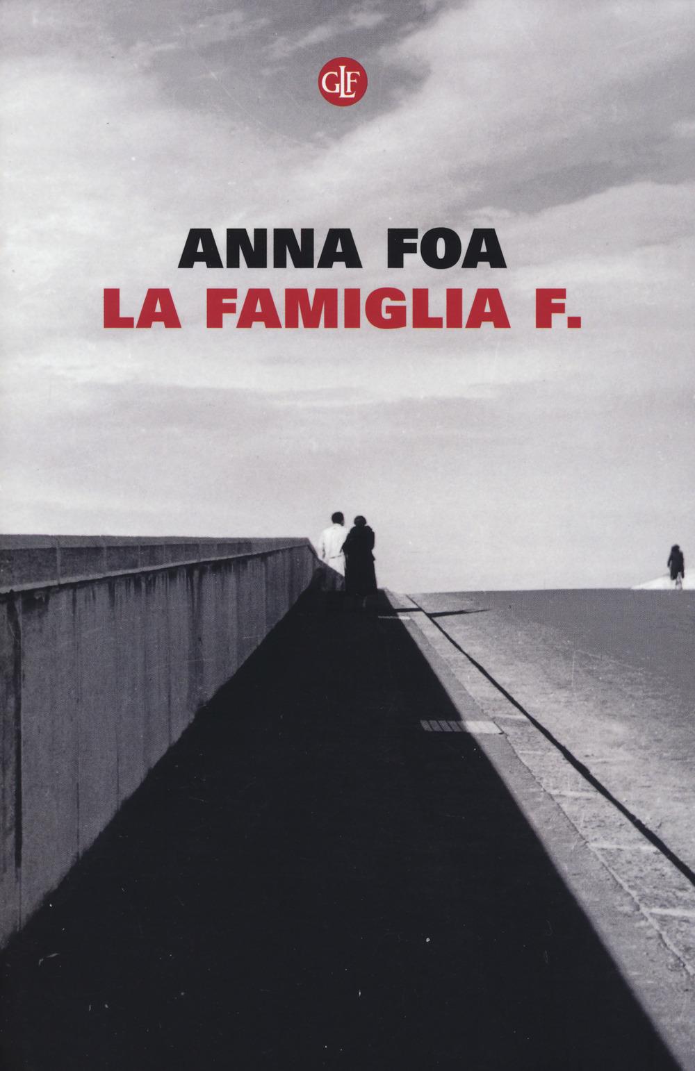 FAMIGLIA F. (LA) - 9788858127643