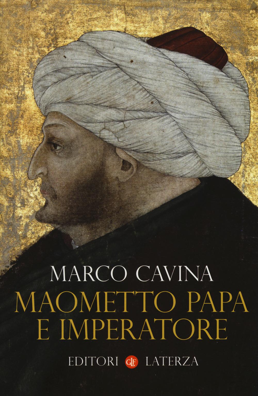 MAOMETTO PAPA E IMPERATORE - 9788858133187