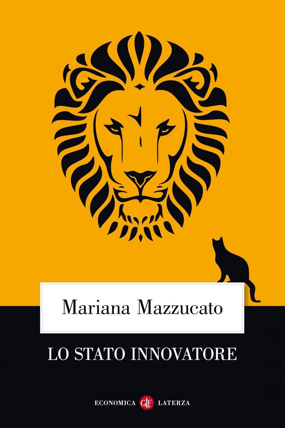 STATO INNOVATORE (LO) - Mazzucato Mariana - 9788858133668