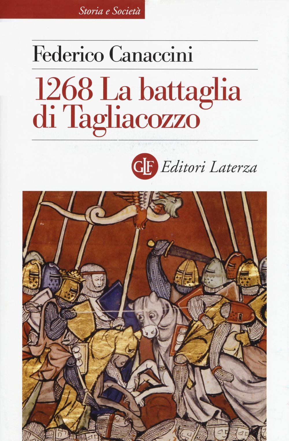 1268. LA BATTAGLIA DI TAGLIACOZZO - Canaccini Federico - 9788858134160