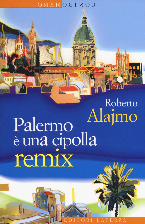 Palermo è una cipolla. Remix