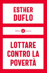 LOTTARE CONTRO LA POVERTA' di DUFLO ESTHER