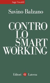 CONTRO LO SMART WORKING di BALZANO SAVINO