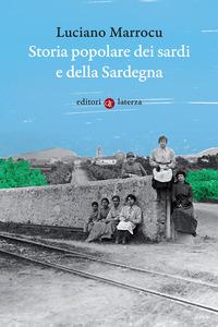 STORIA POPOLARE DEI SARDI E DELLA SARDEGNA di MARROCU LUCIANO