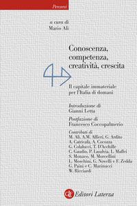 CONOSCENZA COMPETENZA CREATIVITA' CRESCITA - IL CAPITALE IMMATERIALE PER L'ITALIA DI...
