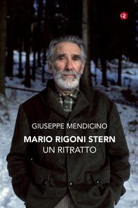 MARIO RIGONI STERN UN RITRATTO di MENDICINO GIUSEPPE
