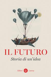 FUTURO STORIA DI UN'IDEA (IL)