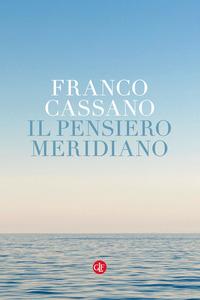 PENSIERO MERIDIANO di CASSANO FRANCO