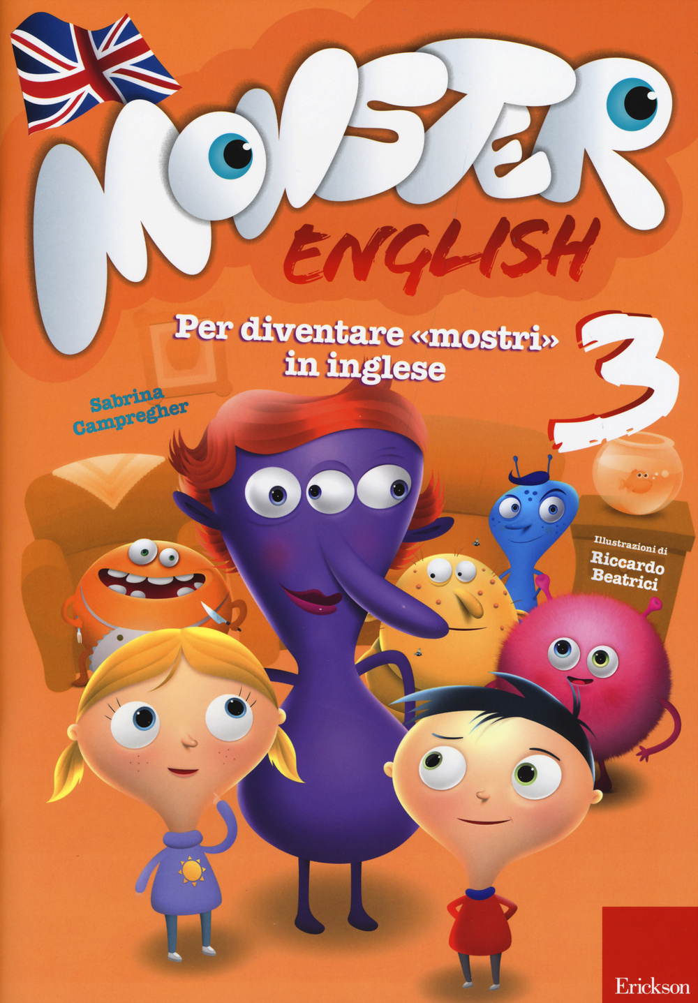 Monster english. Per diventare «mostri» in inglese. Con adesivi. Vol. 3