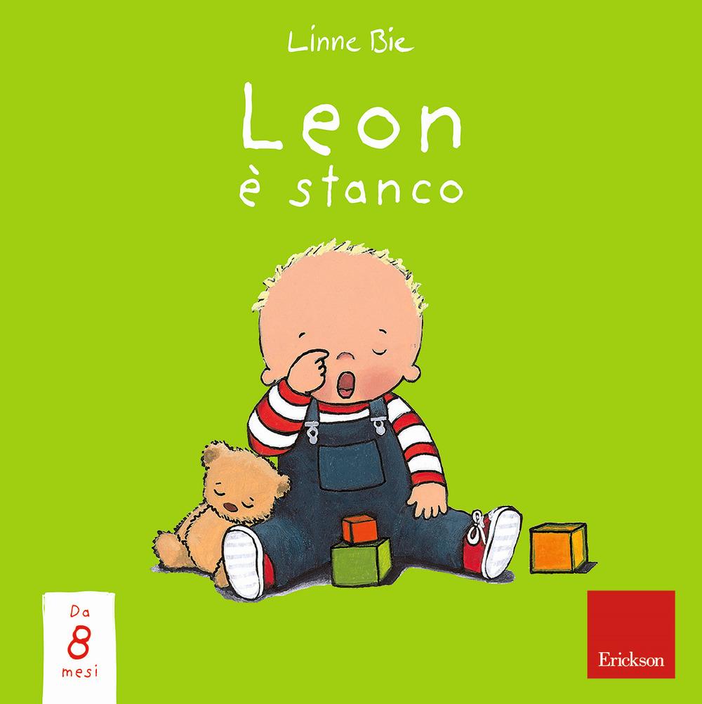 Leon è stanco. Ediz. a colori