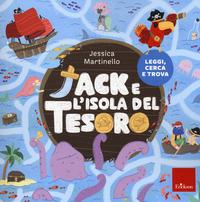 JACK E L'ISOLA DEL TESORO di MARTINELLO JESSICA