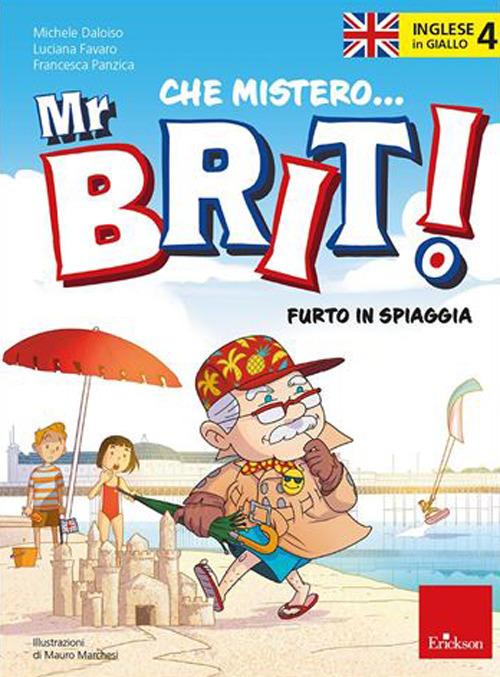 Inglese in giallo. Mistero mr. Brit. Vol. 4: Furto in spiaggia