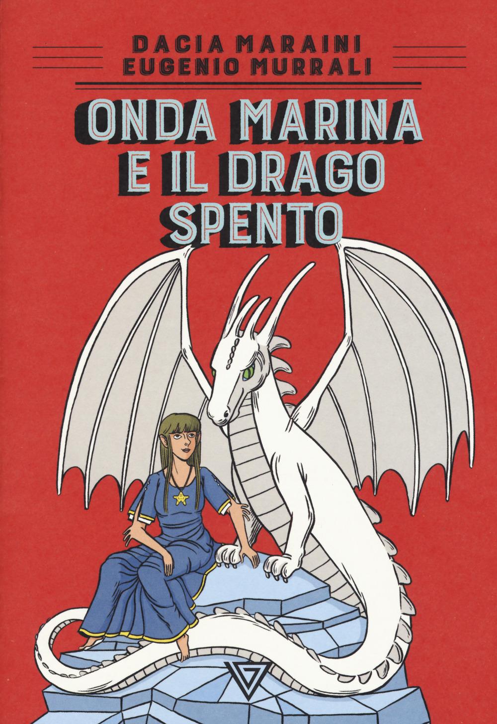 Onda Marina e il drago Spento