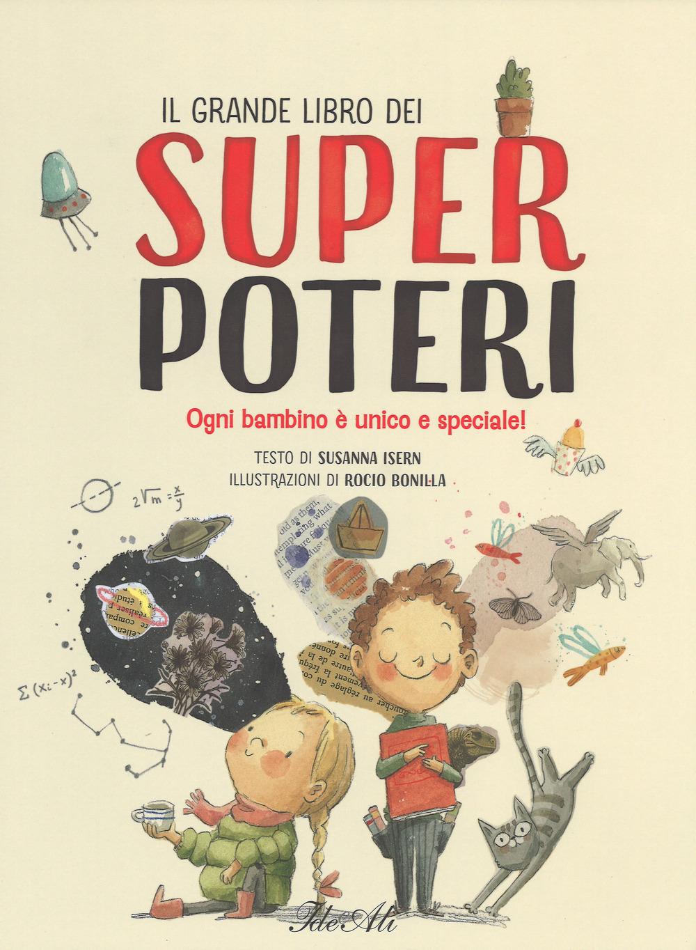 Il grande libro dei super poteri. Ediz. a colori