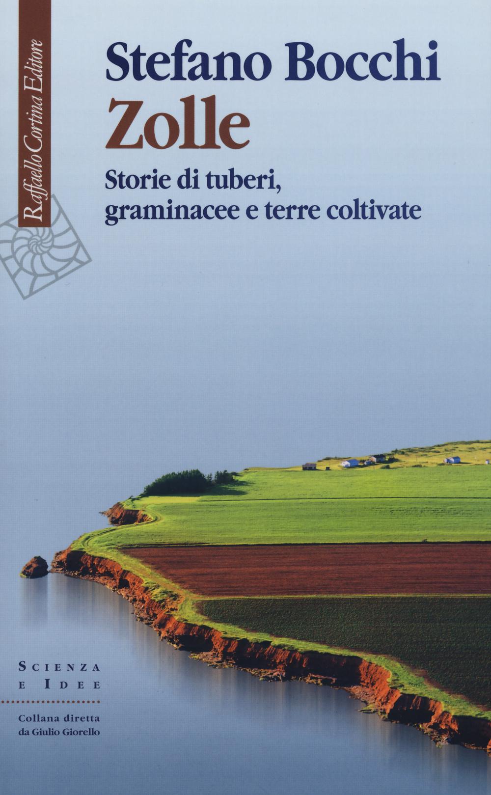 ZOLLE. STORIE DI TUBERI, GRAMINACEE E TERRE COLTIVATE - 9788860307378