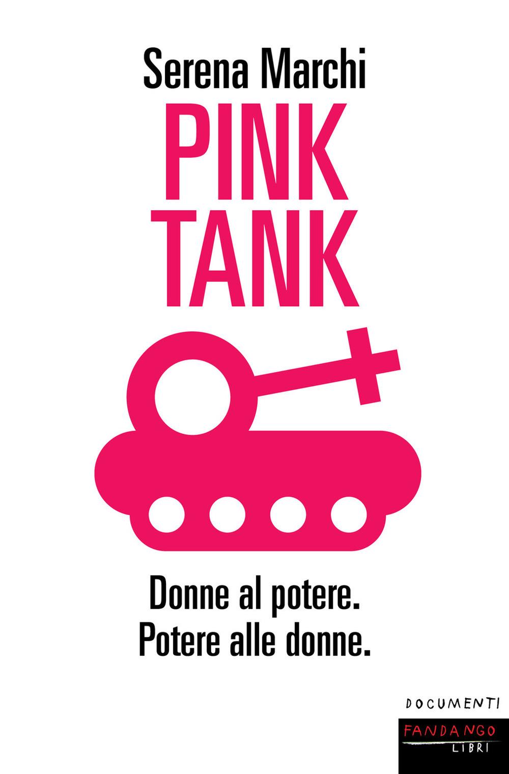Pink tank. Donne al potere. Potere alle donne