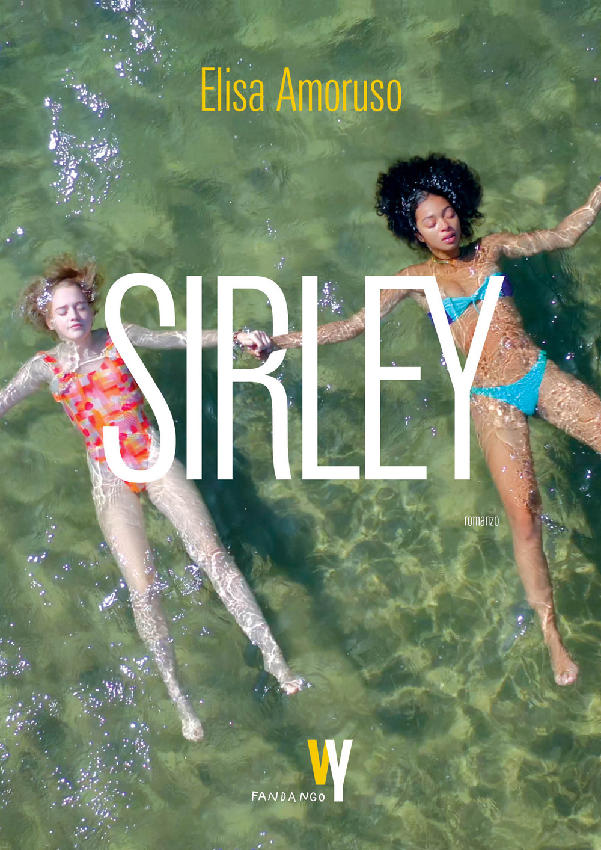 SIRLEY - Amoruso Elisa - 9788860446817