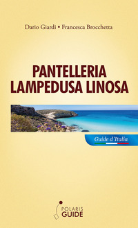 PANTELLERIA LAMPEDUSA LINOSA di BROCCHETTA F. - GIARDI D.