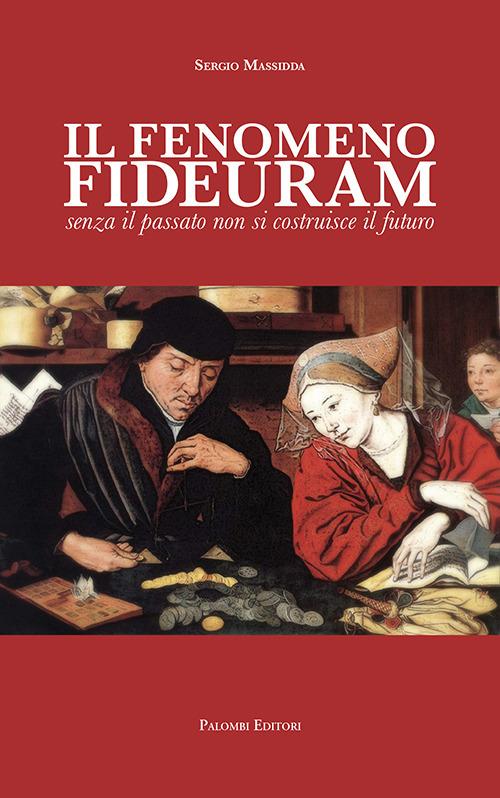 IL FENOMENO FIDEURAM - SERGIO MASSIDDA - 9788860608116