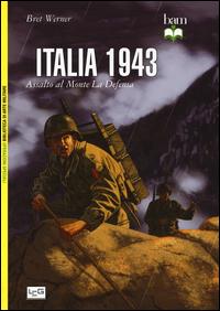 ITALIA 1943 - ASSALTO AL MONTE LA DEFENSA di WERNER BRET