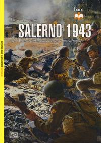 SALERNO 1943 - GLI ALLEATI INVADONO L'ITALIA MERIDIONALE di KONSTAM ANGUS
