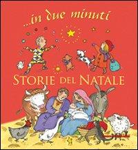 STORIE DEL NATALE - IN DUE MINUTI di PASQUALI E. - SMEE N.