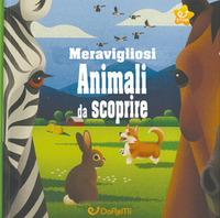 MERAVIGLIOSI ANIMALI DA SCOPRIRE