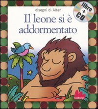 LEONE SI È ADDORMENTATO. EDIZ. ILLUSTRATA. CON CD AUDIO (IL) - 9788861450202