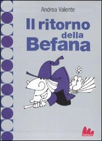 RITORNO DELLA BEFANA (IL) - 9788861450530