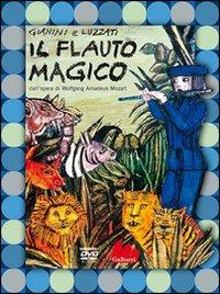 FLAUTO MAGICO + DVD di GIANINI G. - LUZZATI E.