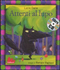 ATTENTI AL LUPO. EDIZ. ILLUSTRATA. CON CD AUDIO - 9788861452565