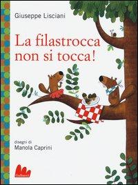 FILASTROCCA NON SI TOCCA ! di LISCIANI G. - CAPRINI M.