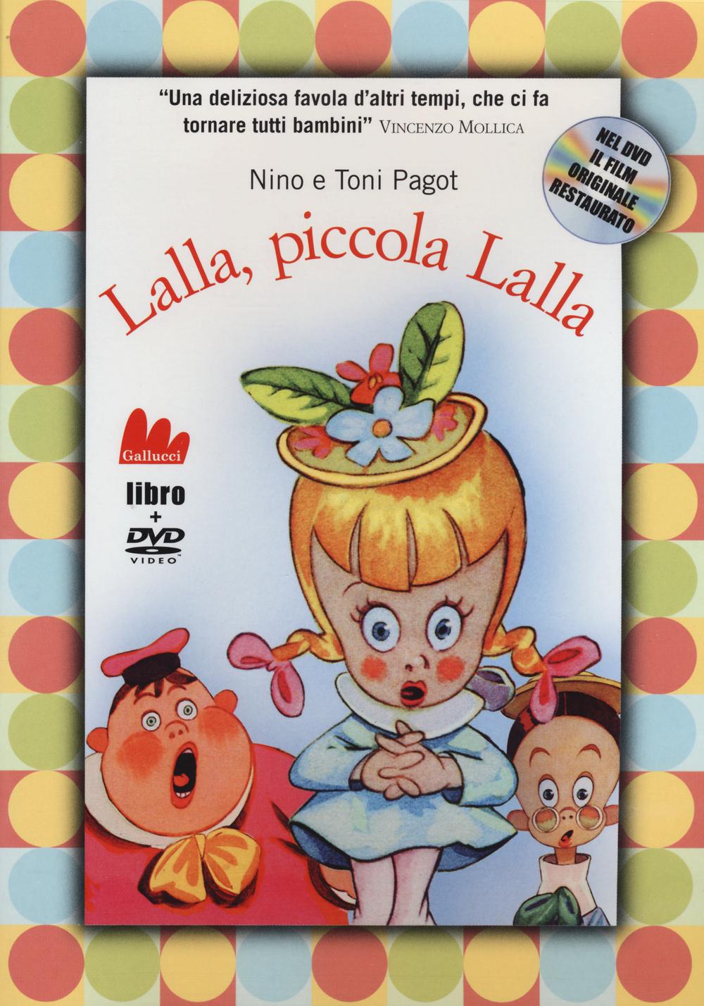 LALLA, PICCOLA LALLA. EDIZ. ILLUSTRATA. CON DVD - 9788861458338