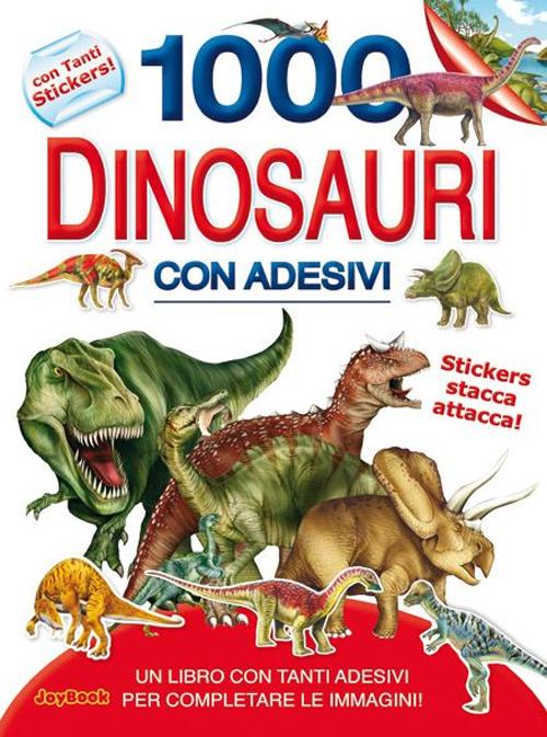 1000 DINOSAURI CON ADESIVI - 9788861758841