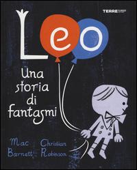 LEO UNA STORIA DI FANTASMI di BARNETT M. - ROBINSON C.