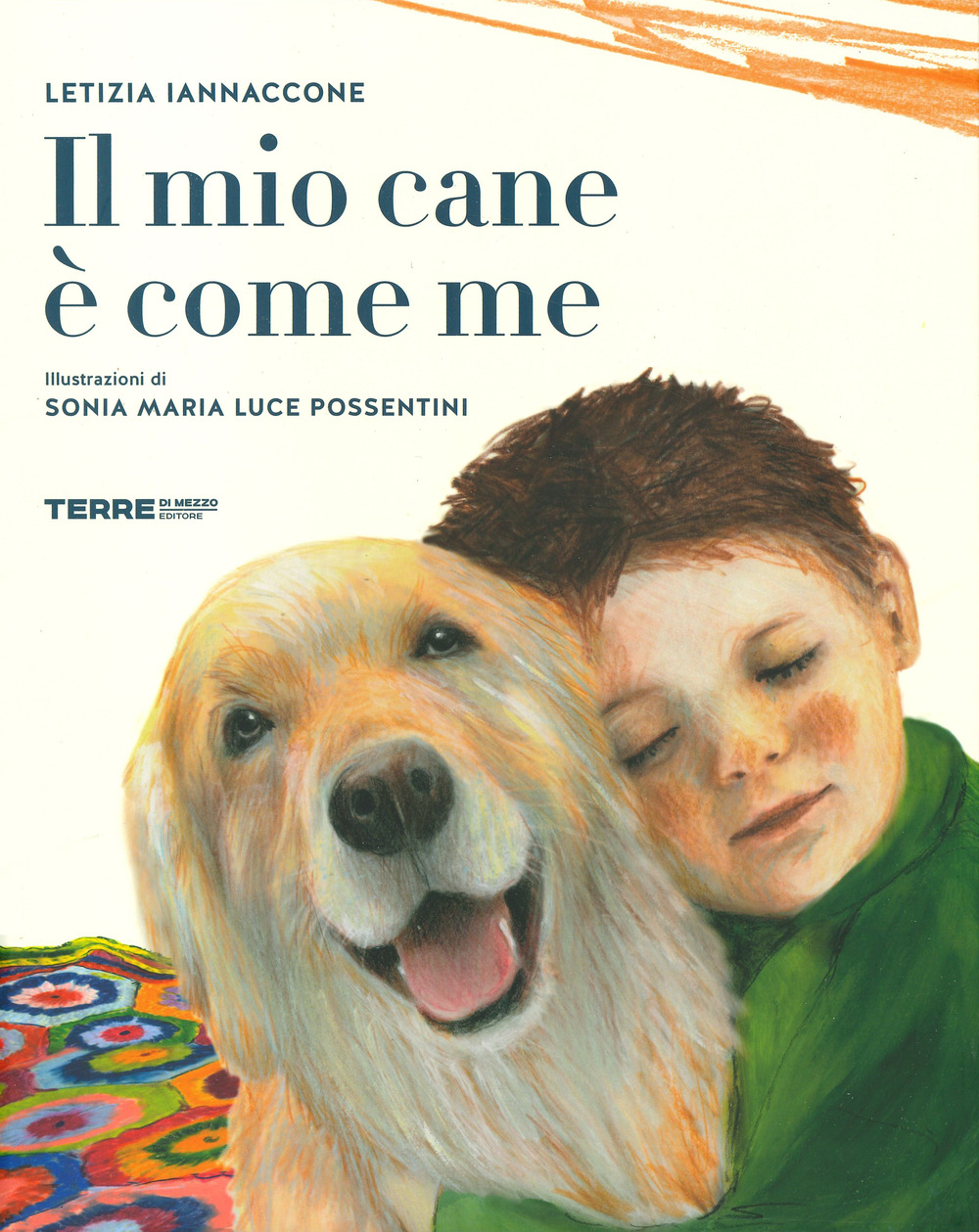 MIO CANE È COME ME. EDIZ. A COLORI (IL) - Iannaccone Letizia - 9788861896161