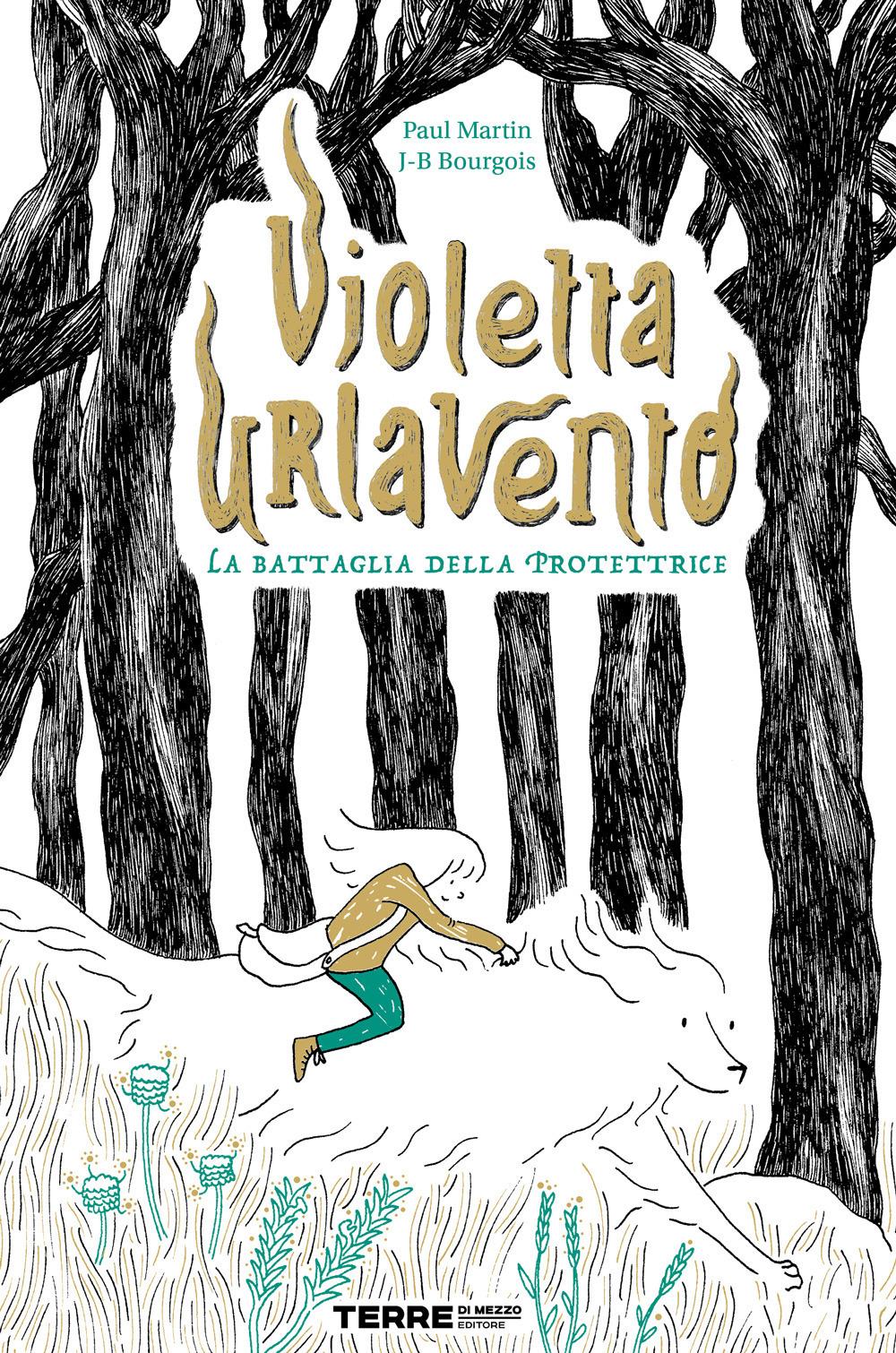Violetta Urlavento. La battaglia della protettrice