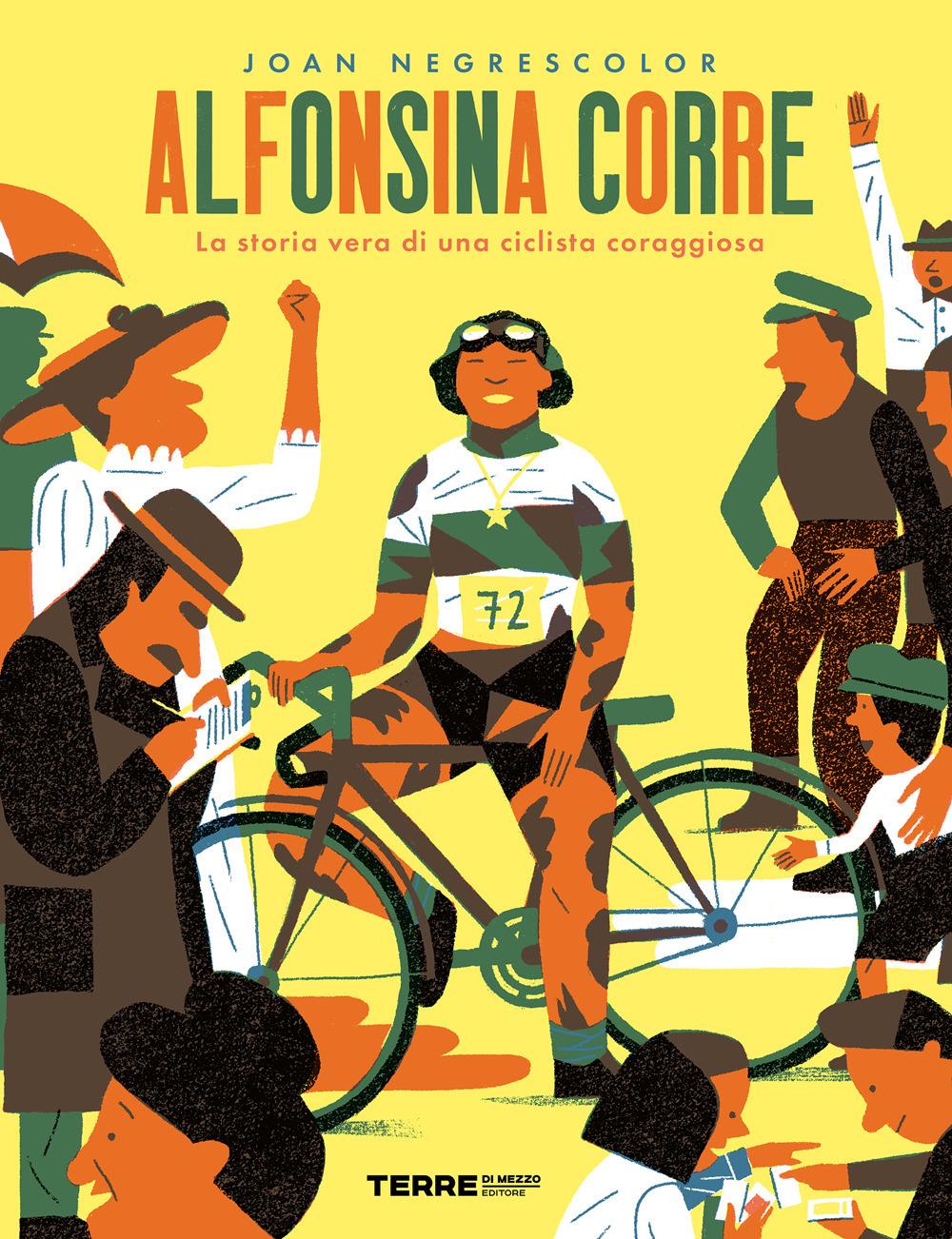 Alfonsina corre. La storia vera di una ciclista coraggiosa