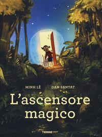 ASCENSORE MAGICO di LE M. - SANTAT D.