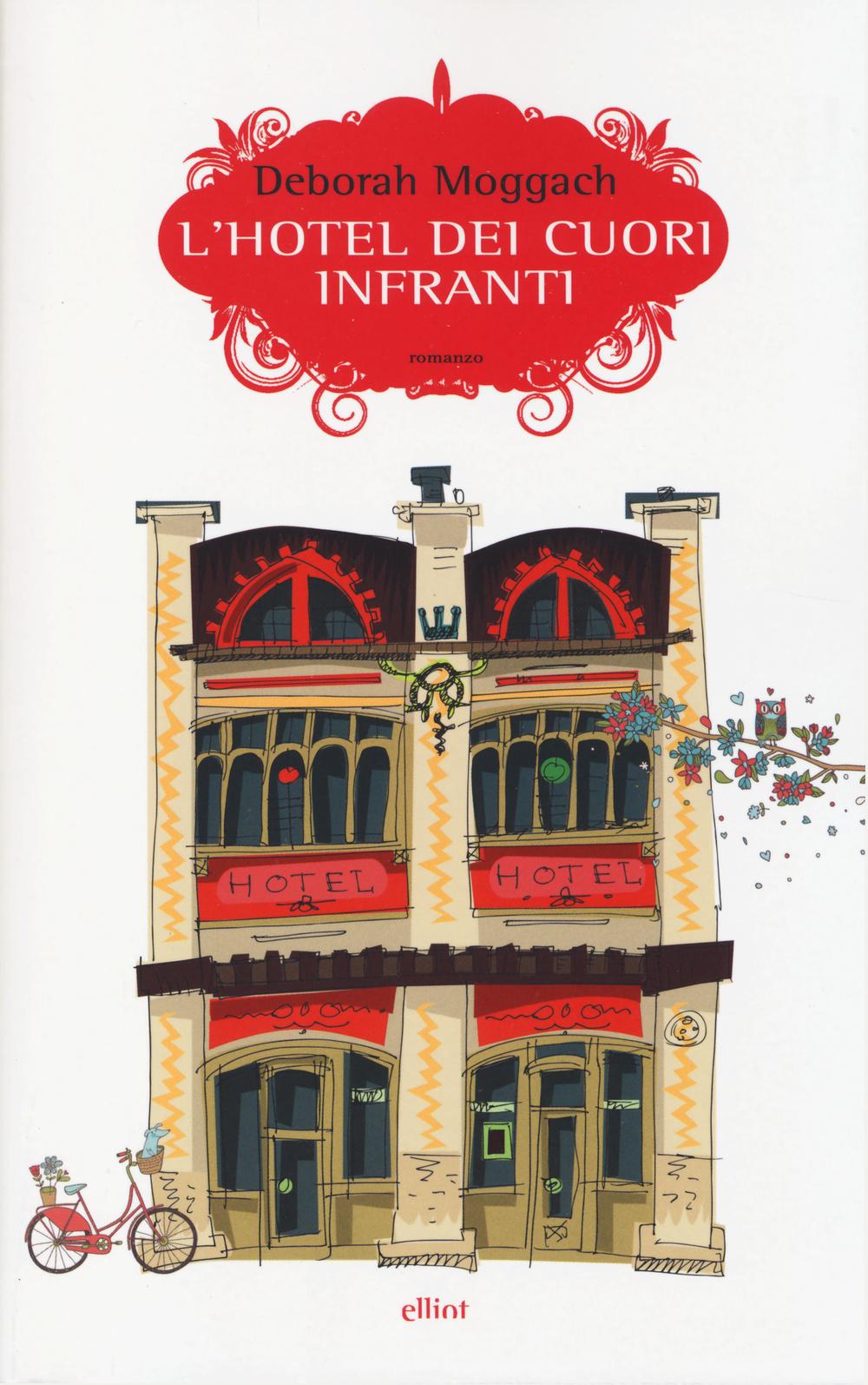 L'HOTEL DEI CUORI INFRANTI - 9788861925564