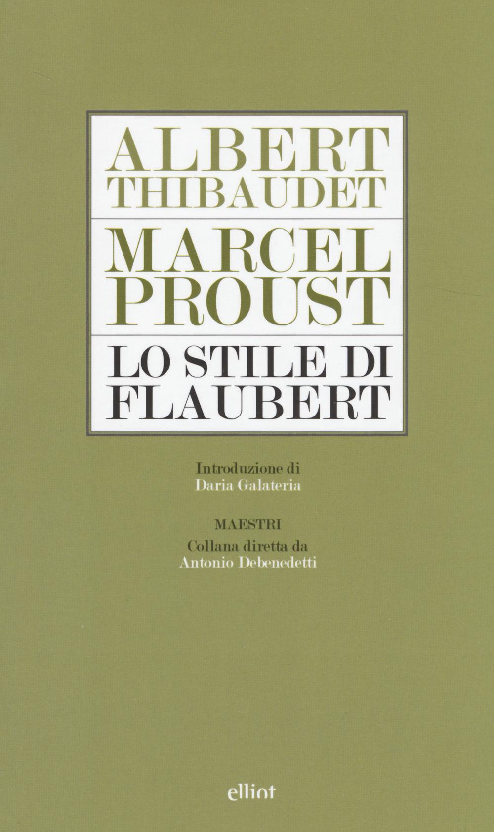LO STILE DI FLAUBERT - 9788861925595