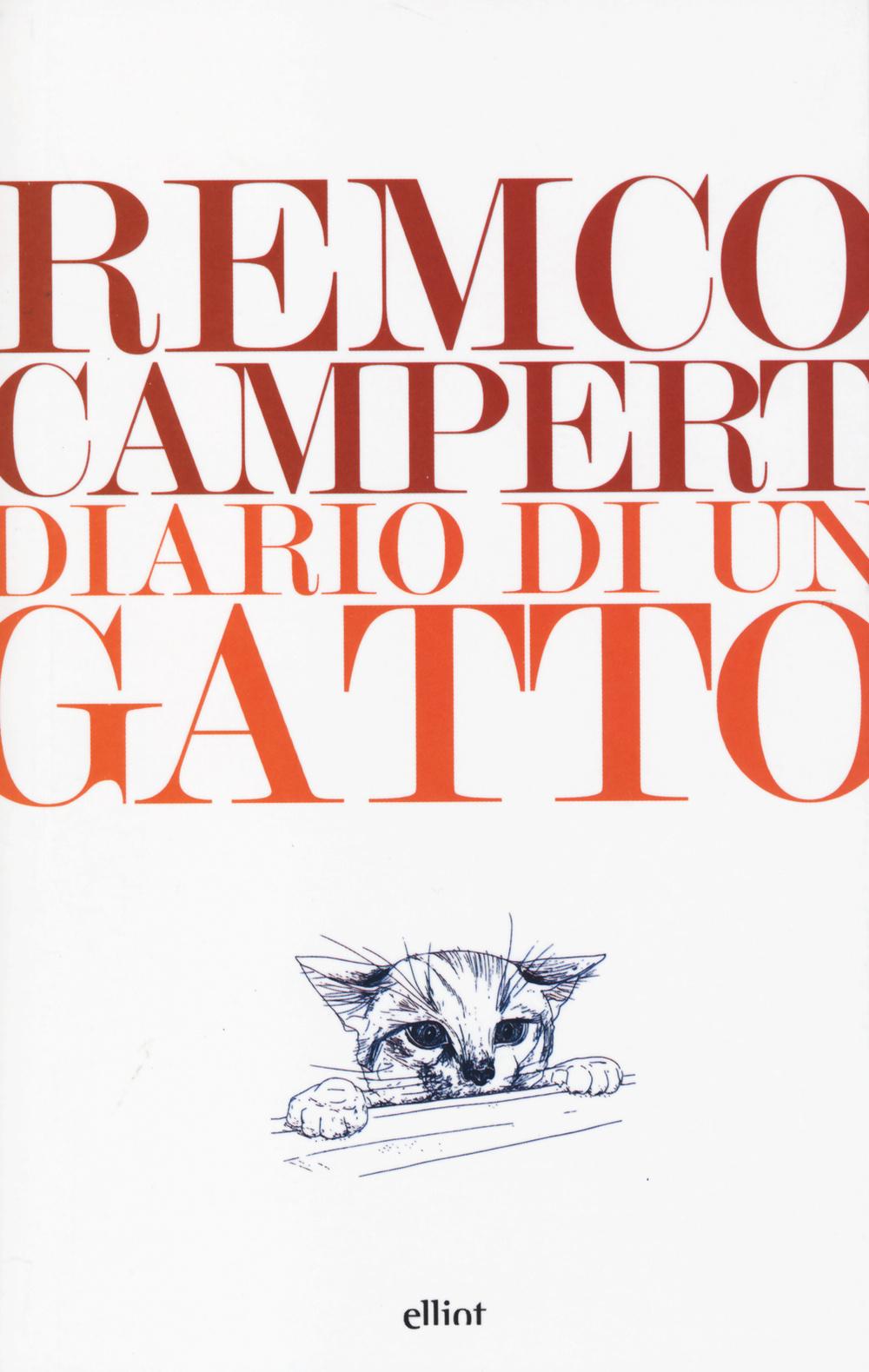 DIARIO DI UN GATTO - REMCO CAMPERT - 9788861927940