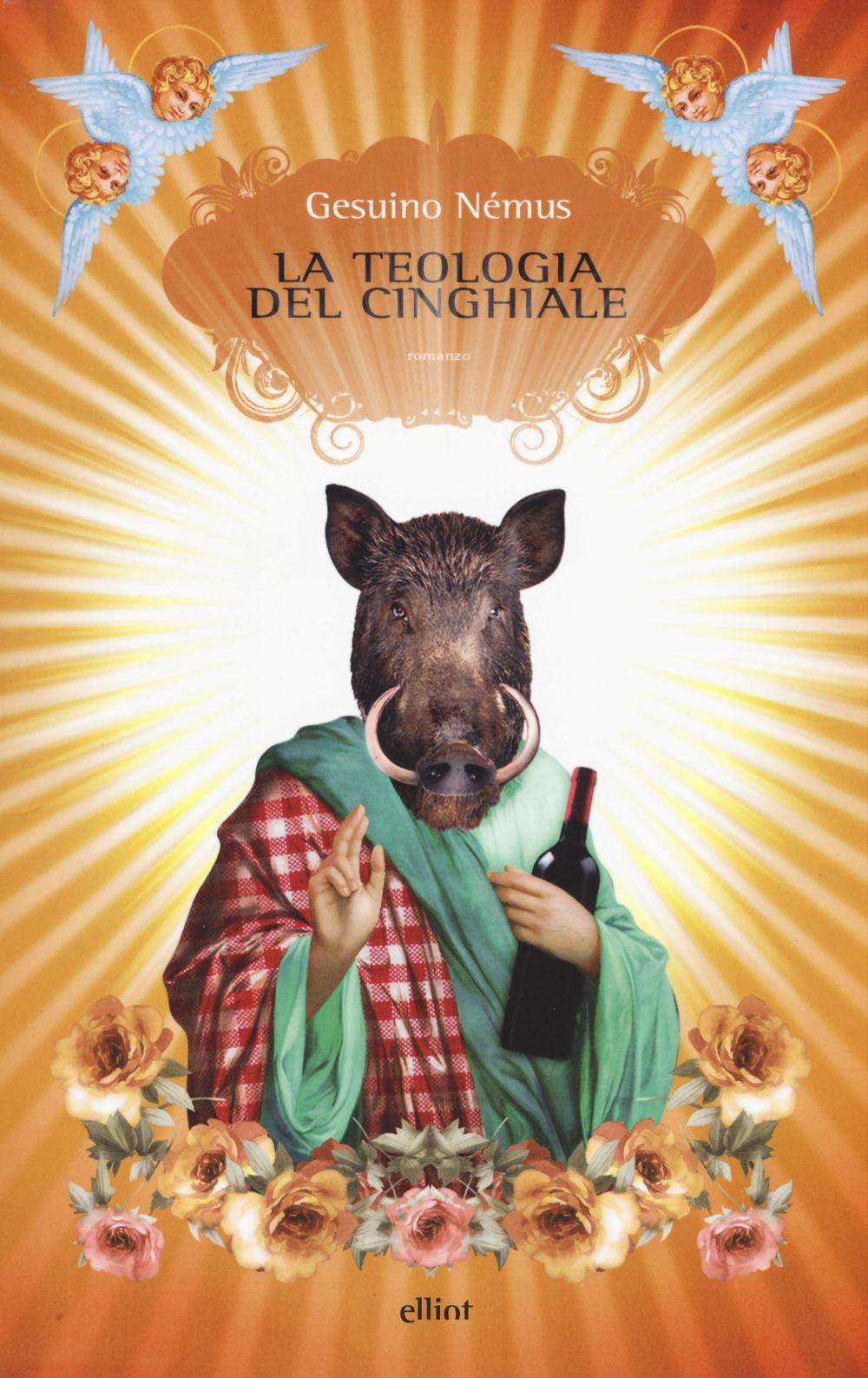 LA TEOLOGIA DEL CINGHIALE - 9788861929463