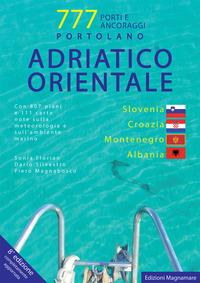 777 PORTI E ANCORAGGI - ADRIATICO ORIENTALE - SLOVENIA CROAZIA MONTENEGRO ALBANIA
