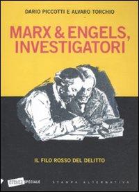 MARX&ENGEL  INVESTIGATORI - 9788862222822
