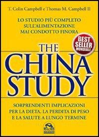 Copertina del Libro: The China study. Lo studio più completo sull'alimentazione mai condotto finora
