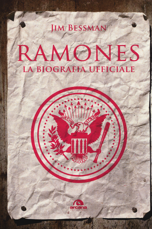 RAMONES. LA BIOGRAFIA UFFICIALE - 9788862313902