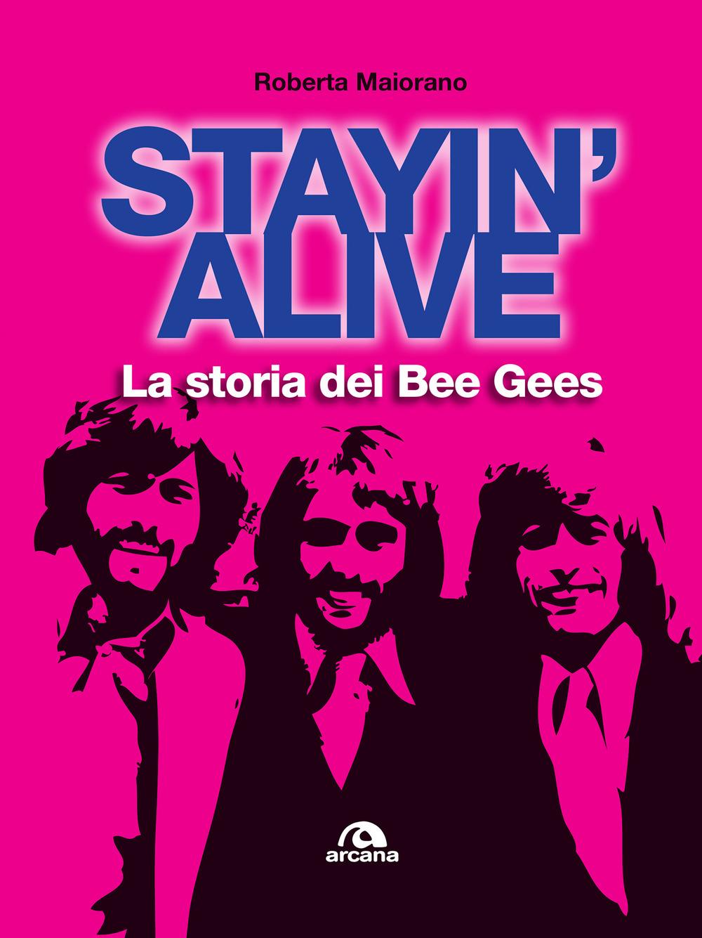 STAYIN' ALIVE - 9788862314374