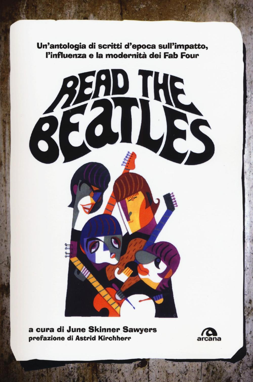 Read the Beatles - June Skinner Sawyers (cur.) - 9788862317795