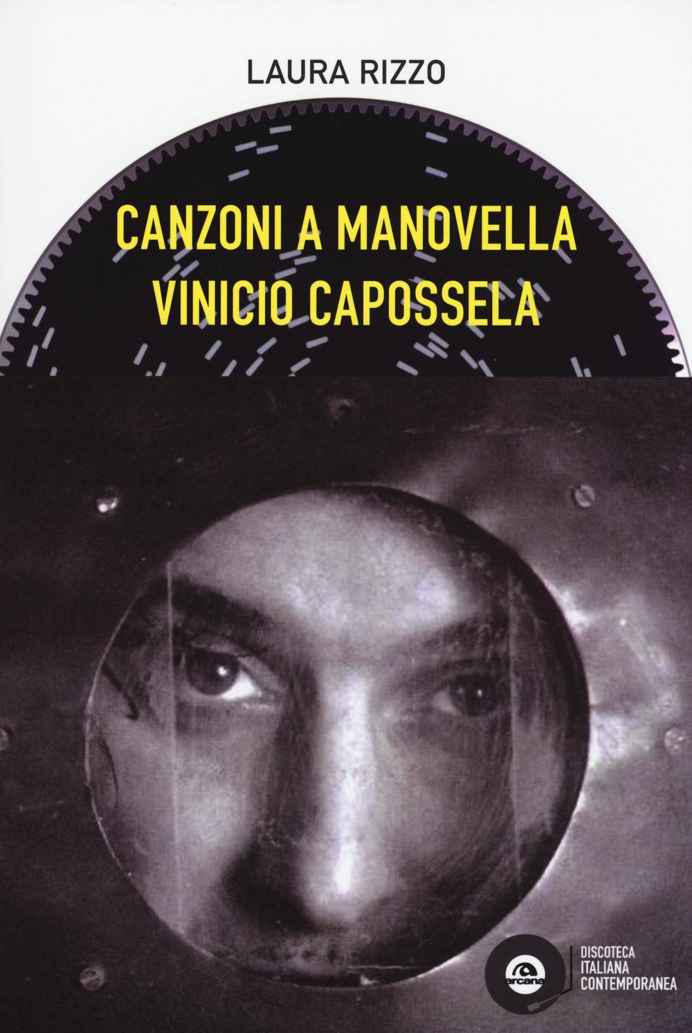 VINICIO CAPOSSELA. CANZONI A MANOVELLA - 9788862317856